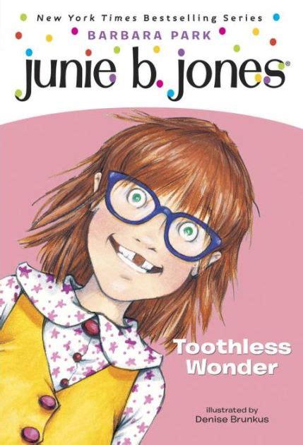 junie b jones junie b grader toothless junie b jones