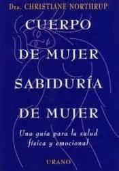 libro cuerpo de mujer sabiduria 1000 images about libros imprescindibles on