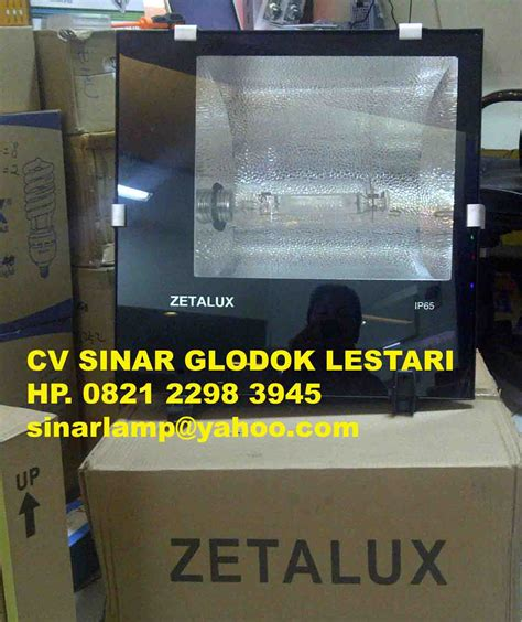 Lu Sorot 1000 Watt Zetalux semua produk sinar glodok lestari zetalux