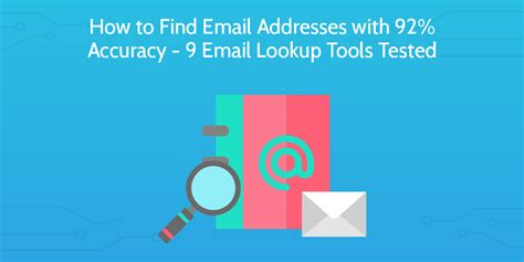 How To Lookup Email Address How To Find Email Addresses With 92 Accuracy 9 Email Lookup Tools Tested Process