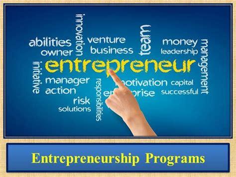 Entrepreneurship Mba Programs by Entrepreneurship Programs Authorstream