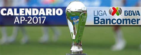 Calendario Liga Mx Chivas Vs America Calendario Torneo Apertura 2017 Liga Mx Fecha