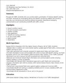 Flight Controller Sle Resume by Professional Air Traffic Controller Templates To Showcase Your Talent Myperfectresume