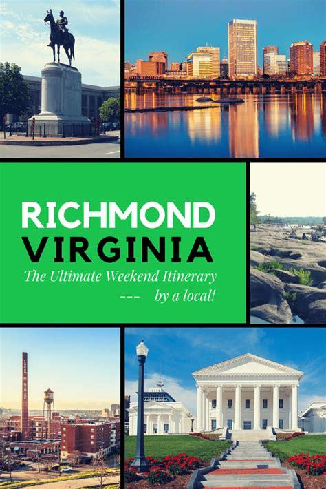 richmond va  ultimate weekend itinerary
