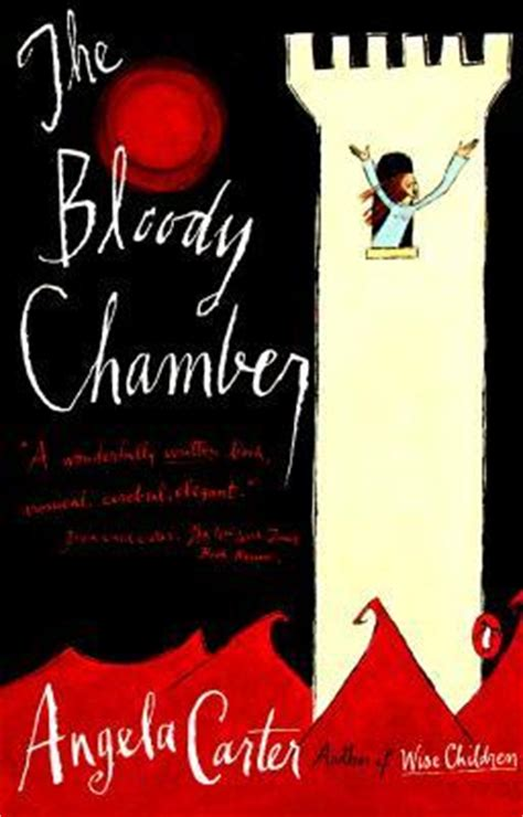 bloody book the bloody chamber and other stories by angela