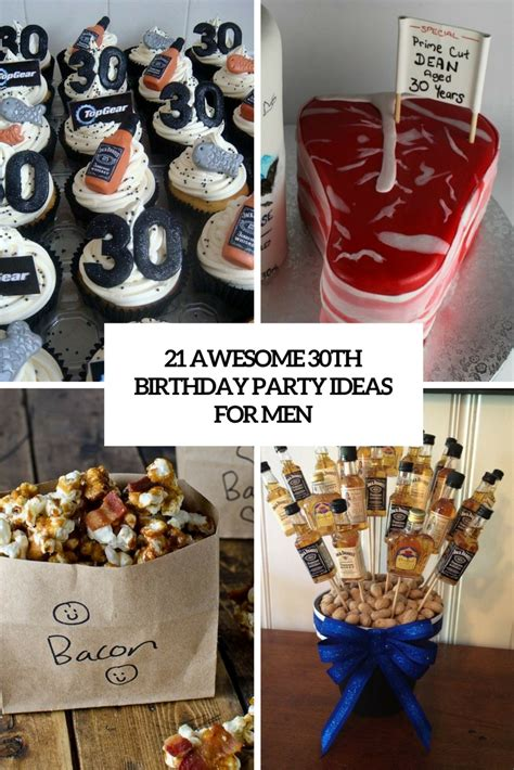 party themes guys 21 awesome 30th birthday party ideas for men shelterness
