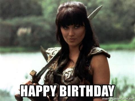 Princess Birthday Meme - happy birthday xena warrior princess happy birthday