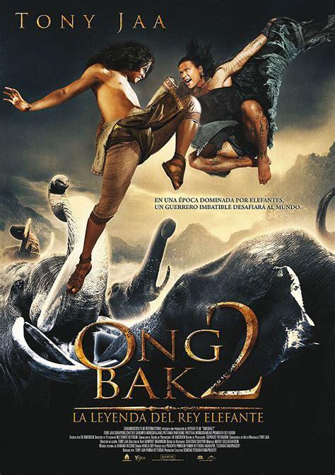 la leyenda del rey 8434888181 ong bak 2 la leyenda del rey elefante ver peliculas nuevas