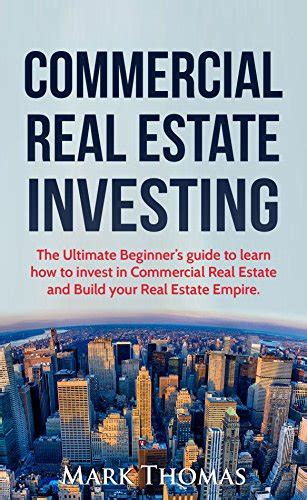 the comprehensive guide to commercial real estate investing everything you need to to succeed in the new world of open access commercial real estate investing books 09 26 16 new post free kindle books on contentmo the