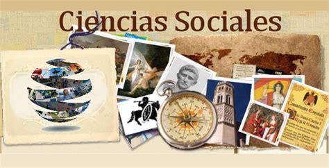 ciencias sociales 6 abril 2013 importancia de la asignatura de ciencias sociales