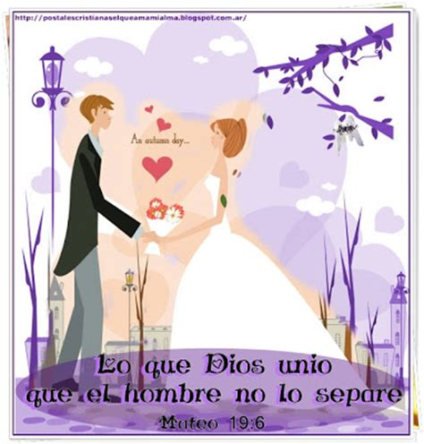 imagenes cristianas matrimonio postales cristianas el que ama mi alma matrimonio