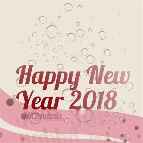 new year 2018 tahun apa 10 best gambar ucapan selamat tahun baru 2018 2019
