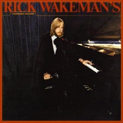 Rick Wakeman S Criminal Record Rick Wakeman S Criminal Record Rick Wakeman Hmv Books
