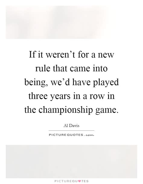 If It Werent For The by If It Weren T For A New Rule That Came Into Being We D