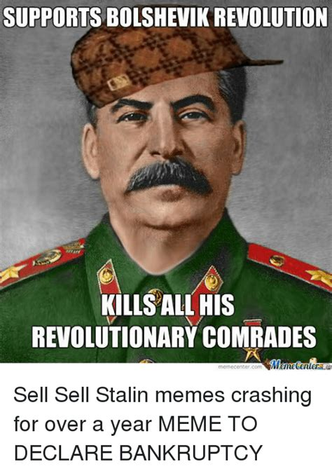 Pics For Memes - supports bolshevik revolution kills all his revolutionary