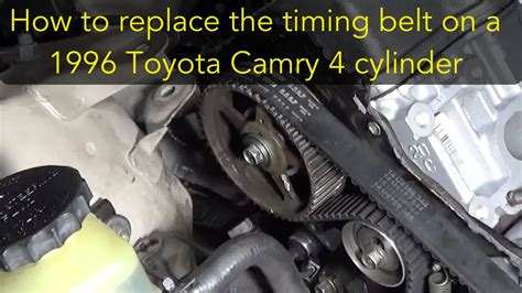 Toyota Camry Timing Belt Replacement How To Replace The Timing Belt On A 96 Toyota Camry 4