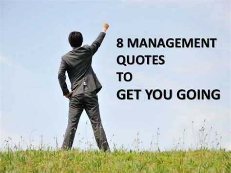 8 management quotes to get you going