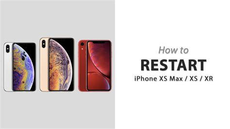 how to restart iphone xs max xs xr or x iphoneheat