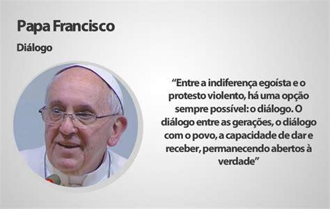 mensagem ao papa francisco relembre as mensagens do papa francisco durante a jornada