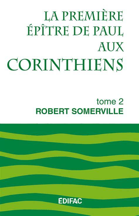 Ceb Nt 07 La Premi 232 Re 233 P 238 Tre De Paul Aux Corinthiens