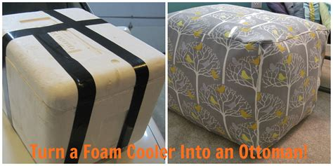 foam for ottoman soft sturdy and sweet how to turn a foam cooler into an