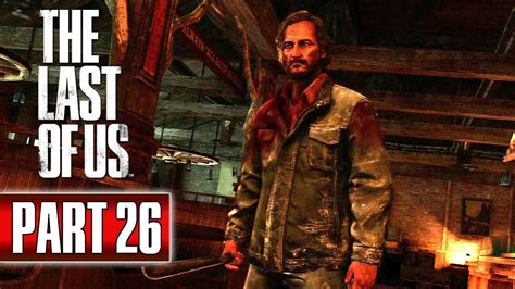 The Last Of Us Walkthrough Cabin Resort by The Last Of Us Ps3 Ps4 Walkthrough Part 26 Chapter