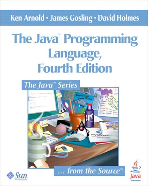 java programming language java programming language the 4th edition informit