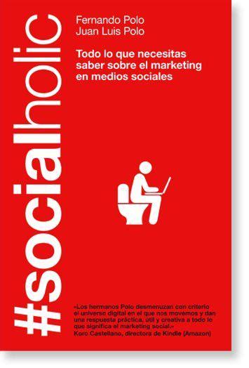 libro i am spain the socialholic todo lo que necesitas saber sobre el marketing en medios sociales autores