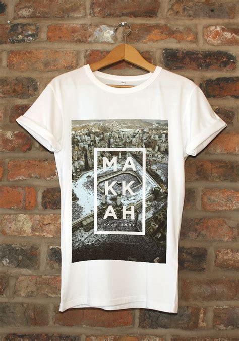 Kaos Islami Makkah best 25 shirts ideas on tees