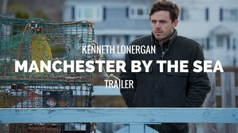 by the sea movie trailer myideasbedroomcom manchester by the sea kenneth lonergan casey affleck