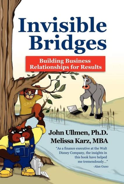 Arrow Books For Mba by Invisible Bridges Building Professional Relationships For