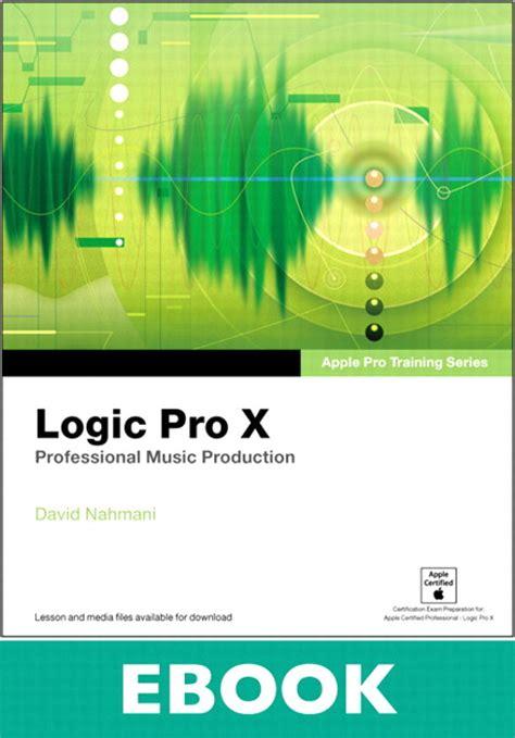 Apple Pro Training Series Logic Pro X Professional Music
