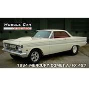 Muscle Car Of The Week Video Episode 95 1964 Mercury