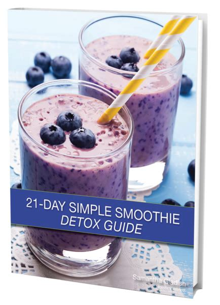 21 Day Detox Simple Cleanse by 21 Day Simple Smoothie Detox Eguide Holistic Wellness Store
