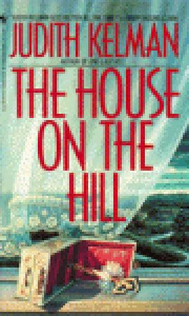 the house on foster hill books the house on the hill by judith kelman reviews