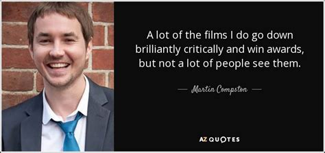 And The Award Does Not Go To by Martin Compston Quote A Lot Of The I Do Go