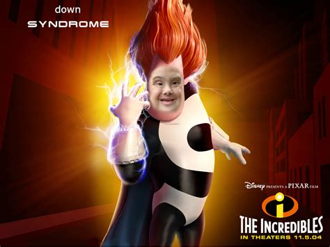 Down With The Syndrome Meme - down syndrome incredibles google search fun ay
