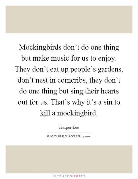 mockingbird quotes sayings mockingbird picture quotes