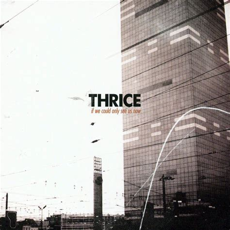 thrice only us car 225 tula frontal de thrice if we could only see us now