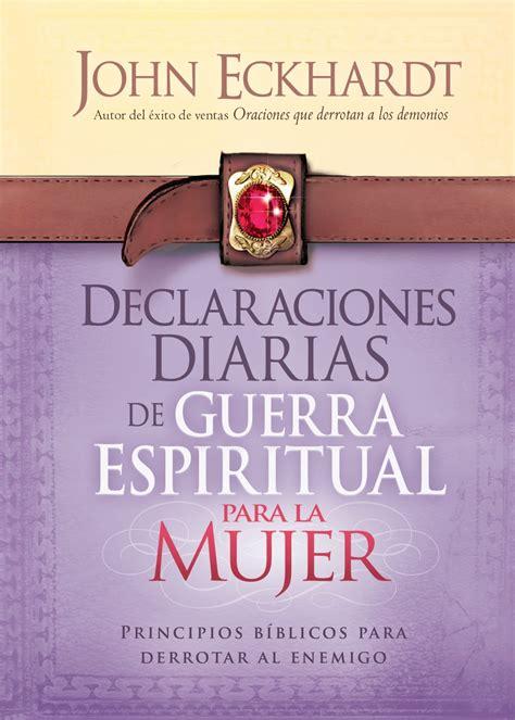 declaraciones diarias para la iglesia mar abierto declaraciones diarias de guerra espiritual para la mujer libro online