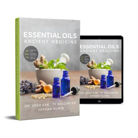 Ty Bollingers Detox Products by Quot Essential Oils Ancient Medicine Quot By Josh Axe Ty