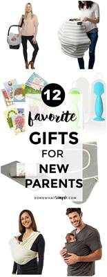 new year gifts for parents 12 favorite gifts for new parents somewhat simple