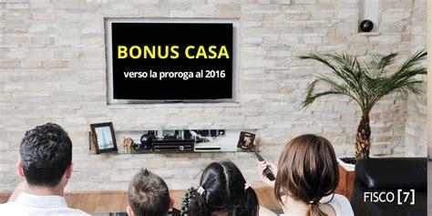 bonus casa bonus casa verso la proroga al 2016 fisco 7