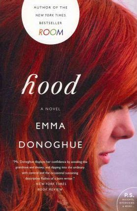 room by emma donoghue book review hood emma donoghue 9780062117106
