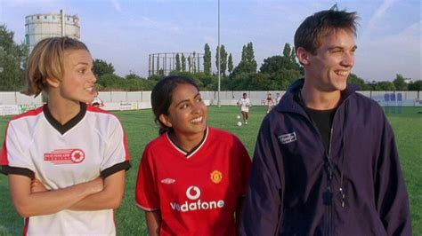 bend it bend it like beckham 2002 gurinder chadha the mind reels