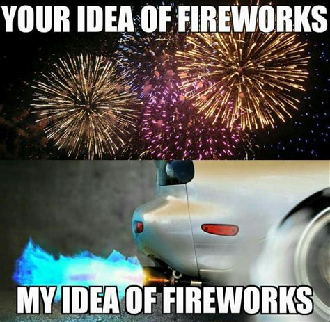 Fireworks Meme - my kind of fireworks