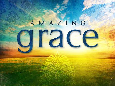 s day grace what is the grace of god god speaks i listen