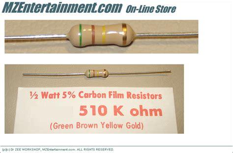 510 k resistor mze electroarts entertainment mzentertainment dr zee workshop on line store resistors