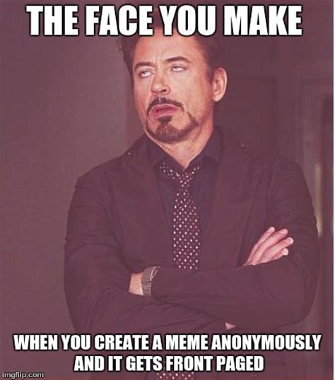 The Face You Make Meme - the face you make robert downey jr imgflip