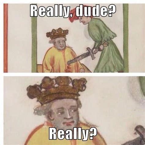 Medieval Memes - just medieval things weknowmemes